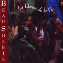 La Danse De La Vie/BeauSoleil