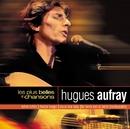 Les Plus Belles Chansons/Hugues Aufray