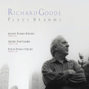Brahms: Piano Pieces, Opp. 76 & 119/Fantasies, Op. 116/Richard Goode
