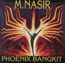 Phoenix Bangkit/M Nasir