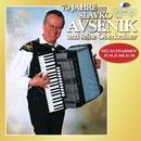 70 Jahre Slavko Avsenik und seine Oberkrainer/Slavko Avsenik und seine Oberkrainer