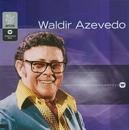 Warner 25 Anos/Waldir Azevedo