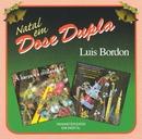 Natal em Dose Dupla/Luis Bordón