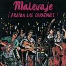 Arriba Los Corazones/MALEVAJE