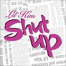 Shut Up (Online Music 6-93920)/Lil' Kim