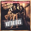 Notorious/Confederate Railroad