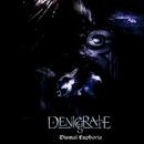 Dismal Euphoria/Denigrate