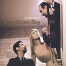 The Very Best of Peter, Paul and Mary/Peter, Paul & Mary