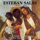 Esteban Salas - Un Baroque Cubain / Un Barocco Cubano/Choeur Exaudi de Cuba