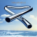 Tubular Bells 2003/Mike Oldfield