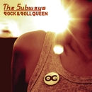 Rock & Roll Queen (US DMD single)/The Subways