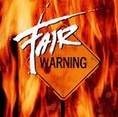 Fair Warning/Fair Warning