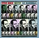 Sextet / Six Marimbas/Steve Reich