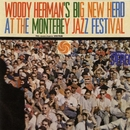Big New Herd At The Monterey Jazz Festival [Live]/Woody Herman & His Orchestra