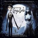 Tim Burton's Corpse Bride Original Motion Picture Soundtrack (U.S. Release)/Tim Burton's Corpse Bride Soundtrack