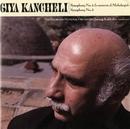 Giya Kancheli: Symphonies Nos. 4 & 5/Jansug Kakhidze/The Georgian National Orchestra