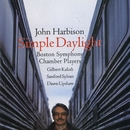 John Harbison: Simple Daylight; Words From Paterson/Dawn Upshaw