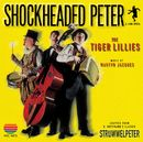 Shockheaded Peter/The Tiger Lillies