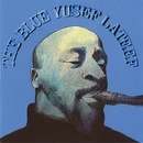 The Blue Yusef Lateef/Yusef Lateef