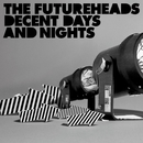 Decent Days And Nights (Bundle DMD)/The Futureheads