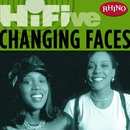 Rhino Hi-Five: Changing Faces/Changing Faces