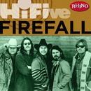 Rhino Hi-Five: Firefall/Firefall