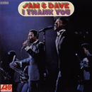 I Thank You/Sam & Dave
