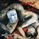 La Marmaille Nue/Mano Solo