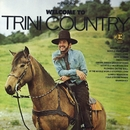 Welcome To Trini Country/Trini Lopez