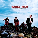 Coming Up For Air/Babel Fish