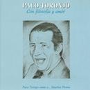 Con Filosofia Y Amor/Paco Toronjo