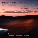 Day Is Done (Deluxe Version)/Brad Mehldau Trio