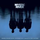 Mystic River Original Motion Picture Soundtrack/Mystic River Soundtrack