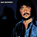 Bob Neuwirth/Bob Neuwirth