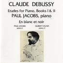 Debussy: Etudes For Piano / En Blanc Et Noir/Paul Jacobs/Gilbert Kalish