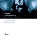 Pärt: Johannes-Passion/Elatus