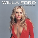 Did Ya' Understand That (Online Music)/Willa Ford