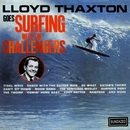 Lloyd Thaxton Goes Surfing With The Challengers/The Challengers
