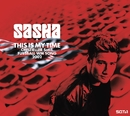 This Is My Time/Sasha
