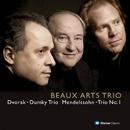 Dvorák : Piano Trio No.4, Dumky' & Mendelssohn : Piano Trio No.1/Beaux Arts Trio