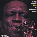 Live At The Fillmore West/King Curtis