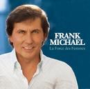 La Force Des Femmes/Frank Michael
