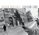 Kingdom Come/Ingram Marshall