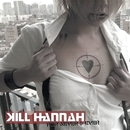 For Never And Ever (U.S. Version)/Kill Hannah