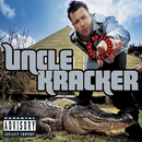 No Stranger To Shame/Uncle Kracker