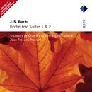 Bach, JS : Orchestral Suites Nos 1 & 2  -  Apex/Jean-François Paillard & Orchestre de Chambre Jean-François Paillard