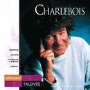 Sélection Talents/Robert Charlebois
