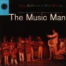 The Music Man/Jimmy Giuffre