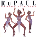 Supermodel To The World/RuPaul
