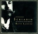 Alexander Scriabin: The Complete Piano Sonatas/Ruth Laredo